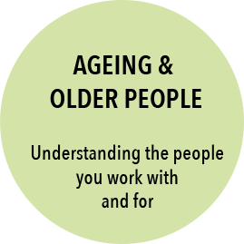 Ageing and Older People